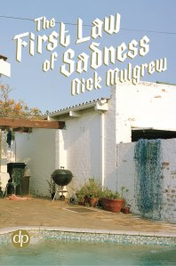 first-law-of-sadness_nick-mulgrew