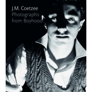 JM Coetzee Photographs from Boyhood