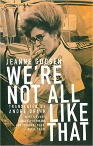 We're Not All Like That by Jeanne Goosen